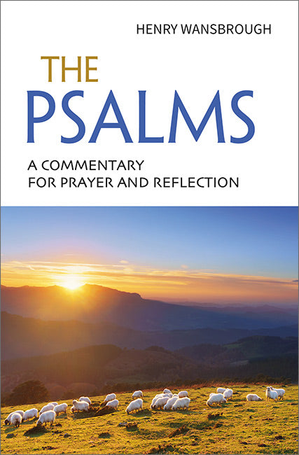 The Psalms: A commentary for prayer and reflection