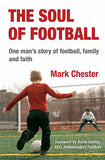 The Soul of Football: One man's story of football, family and faith
