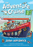 The Adventure Cruise Midweek and Holiday Club Programme: A ready to roll five-day holiday club or 12-week midweek club plan