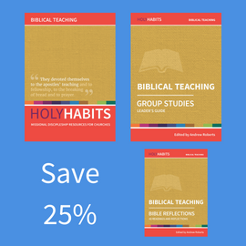 Holy Habits Biblical Teaching Pack