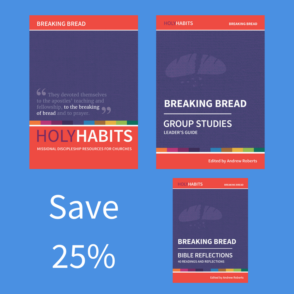 Holy Habits Breaking Bread Pack
