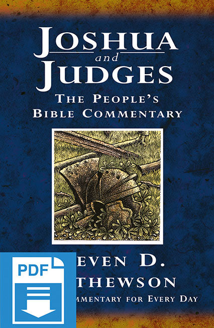 The People's Bible Commentary - Joshua and Judges: A Bible commentary for every day