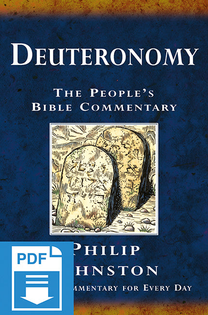 The People's Bible Commentary - Deuteronomy: A Bible commentary for every day