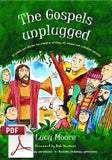 The Gospels Unplugged: 52 poems and stories for creative writing, RE, drama and collective worship