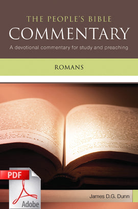 The People's Bible Commentary - Romans: A devotional commentary for study and preaching