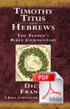 The People's Bible Commentary - Timothy, Titus and Hebrews: A Bible commentary for every day