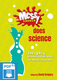 Messy Church Does Science: 100 sizzling science-based ideas for Messy Churches