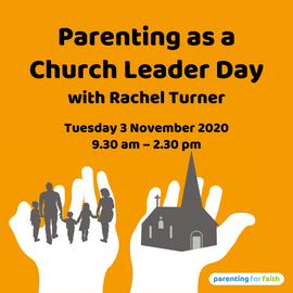Parenting as a Church Leader Day with Rachel Turner