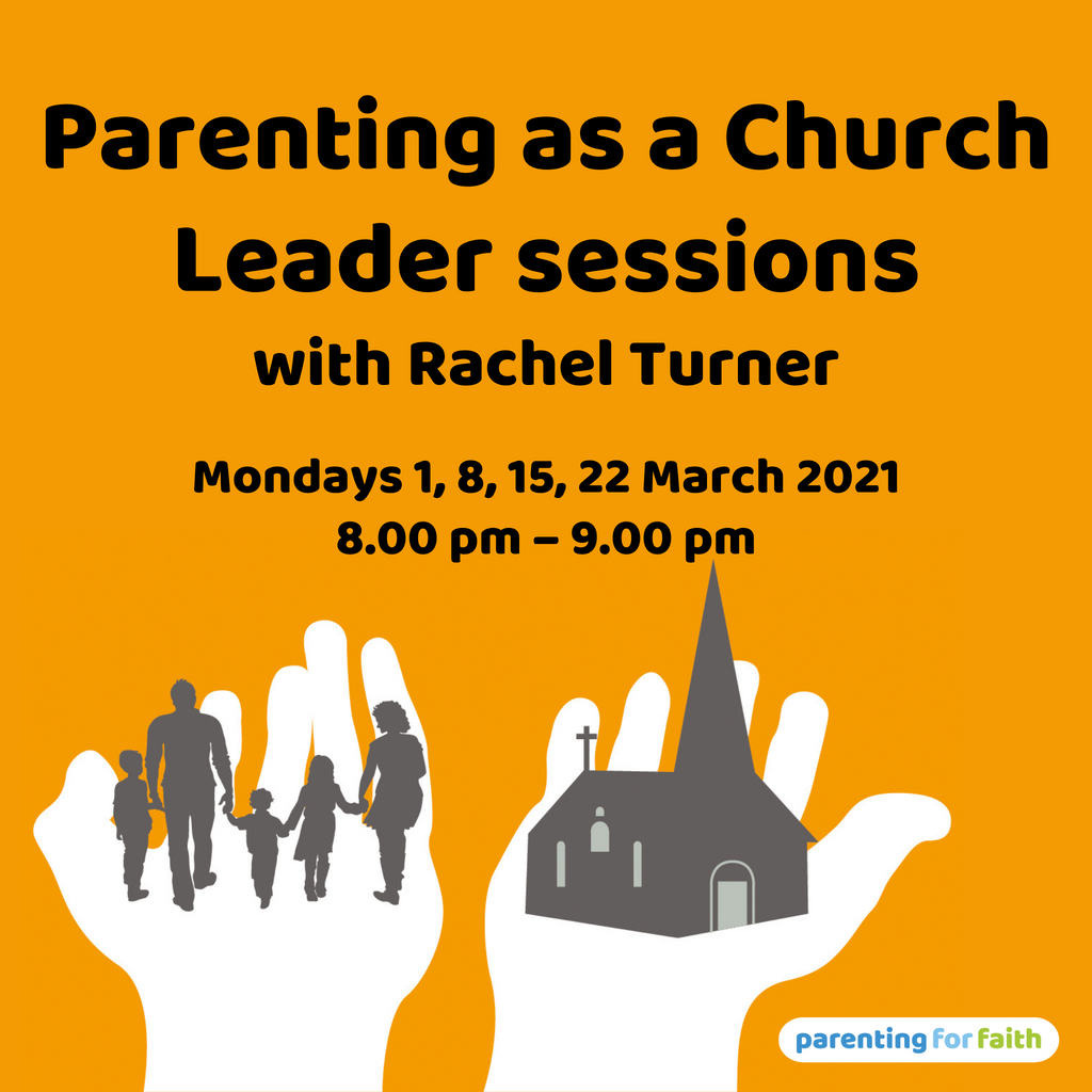 Parenting as a Church Leader sessions