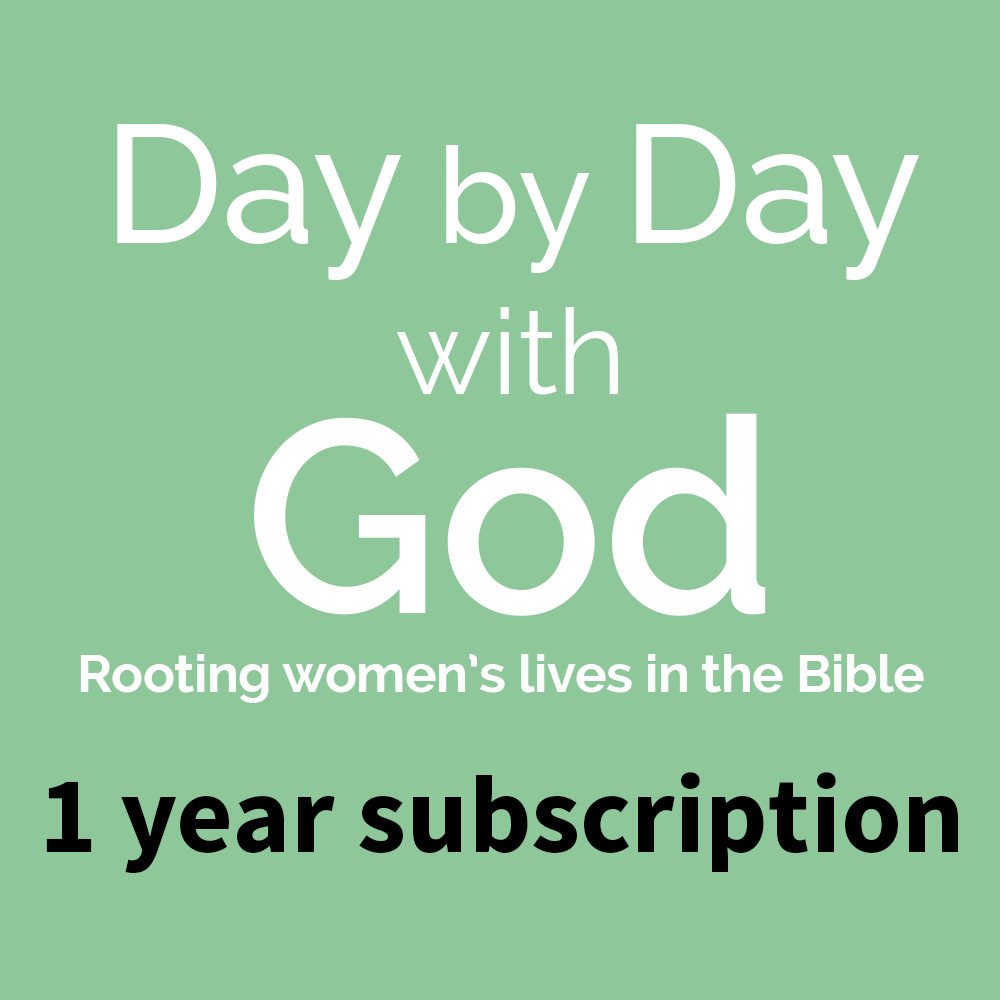 Subscribe to Day by Day with God: Rooting women's lives in the Bible