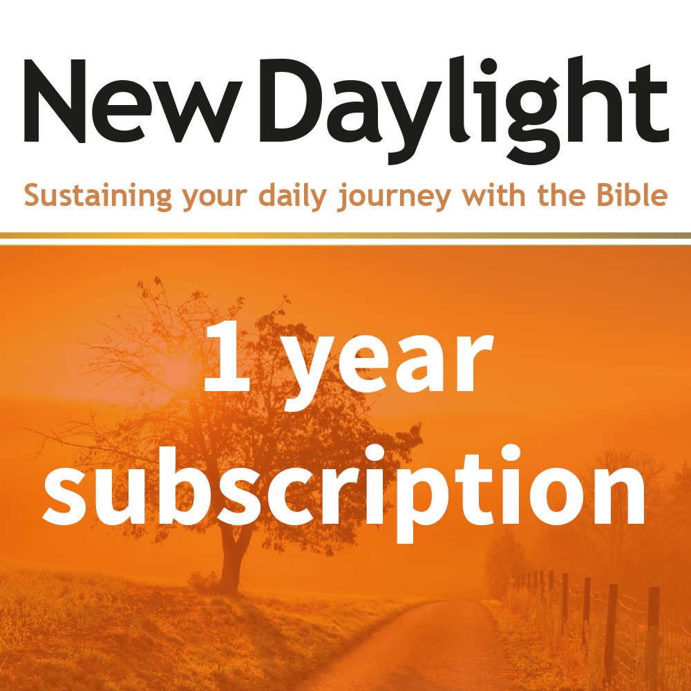 Subscribe to New Daylight: Your daily Bible reading, comment and prayer