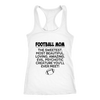 Football Mom The Sweetest Most Beautiful Loving Amazing Evil Psychotic Creature You'll Ever Meet Sweatshirts-T-shirt-Next Level Racerback Tank-White-XS-Itees Global