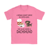 A Woman Can Not Survive On Coffee Alone She Also Needs A Dachshund Love Dogs Shirts-T-shirt-Gildan Womens T-Shirt-Azalea-S-Geek Mundo Store