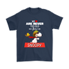 We Are Never Too Old For Snoopy Snoopy Woodstock The Peanuts Movie Shirts-T-shirt-Gildan Mens T-Shirt-Navy-S-Itees Global