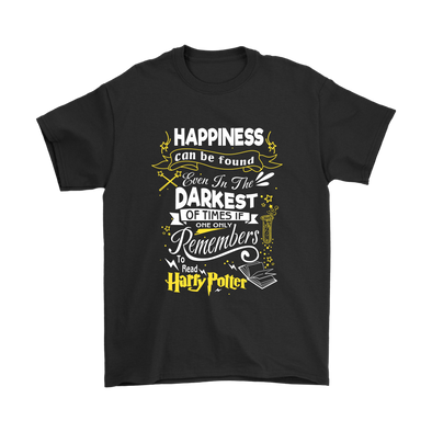Happiness Can Be Found Even In The Darkest Of Time If One Only Remembers To Read Harry Potter Shirt-T-shirt-Gildan Mens T-Shirt-Black-S-Itees Global