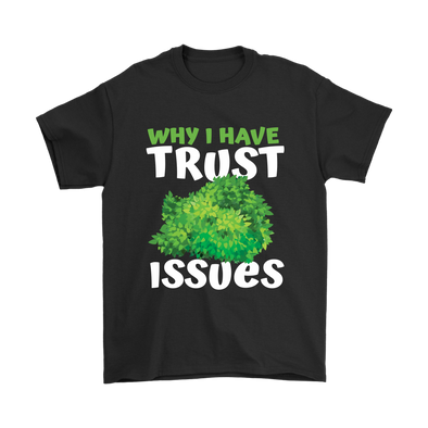 Why I Have Trust Issues Fortnite Shirts-T-shirt-Gildan Mens T-Shirt-Black-S-Geek Mundo Store