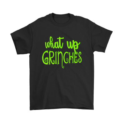 What Up Grinches Dr. Seuss' The Grinch Christmas Max Dog Movies Shirt-T-shirt-Gildan Mens T-Shirt-Black-S-Geek Mundo Store