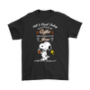 All I Need Today Is A Little Of Coffee Shirts-T-shirt-Gildan Mens T-Shirt-Black-S-Geek Mundo Store