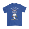 All I Need Today Is A Little Of Coffee Shirts-T-shirt-Gildan Mens T-Shirt-Royal Blue-S-Geek Mundo Store