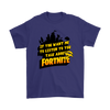 Fortnite – If You Want Me To Listen To You Shirts-T-shirt-Gildan Mens T-Shirt-Purple-S-Geek Mundo Store