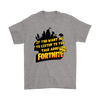 Fortnite – If You Want Me To Listen To You Shirts-T-shirt-Gildan Mens T-Shirt-Sport Grey-S-Geek Mundo Store