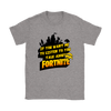 Fortnite – If You Want Me To Listen To You Shirts-T-shirt-Gildan Womens T-Shirt-Sport Grey-S-Geek Mundo Store