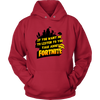 Fortnite – If You Want Me To Listen To You Shirts-T-shirt-Unisex Hoodie-Red-S-Geek Mundo Store