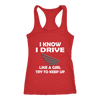 Honda - I Know I Drive Like A Girl Try To Keep Up Honda Car Shirts-T-shirt-Next Level Racerback Tank-Red-XS-Geek Mundo Store