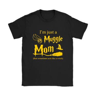 I'm Just A Muggle Mom That Someone Acts Like A Witch Harry Potter Funny Shirts-T-shirt-Gildan Womens T-Shirt-Black-S-Itees Global