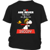 We Are Never Too Old For Snoopy Snoopy Woodstock The Peanuts Movie Shirts-T-shirt-District Youth Shirt-Black-XS-Itees Global