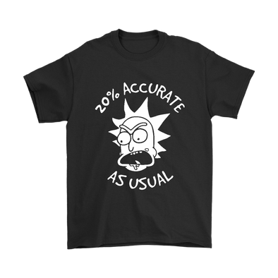 Rick And Morty 20% Accurate As Usual Shirts-T-shirt-Gildan Mens T-Shirt-Black-S-Itees Global