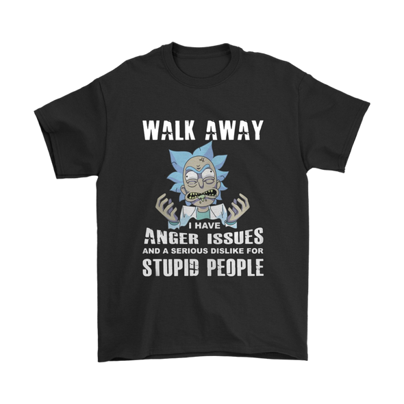 Rick and Morty Walk Away I Have Anger Issues Shirts-T-shirt-Geek Mundo Store