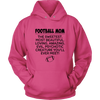 Football Mom The Sweetest Most Beautiful Loving Amazing Evil Psychotic Creature You'll Ever Meet Sweatshirts-T-shirt-Unisex Hoodie-Sangria-S-Itees Global
