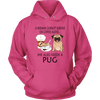 A Woman Can Not Survive On Coffee Alone She Also Needs A Pug Love Dogs Shirts-T-shirt-Unisex Hoodie-Sangria-S-Geek Mundo Store