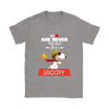 We Are Never Too Old For Snoopy Snoopy Woodstock The Peanuts Movie Shirts-T-shirt-Gildan Womens T-Shirt-Sport Grey-S-Itees Global