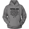 Football Mom The Sweetest Most Beautiful Loving Amazing Evil Psychotic Creature You'll Ever Meet Sweatshirts-T-shirt-Unisex Hoodie-Grey-S-Itees Global