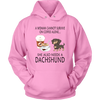 A Woman Can Not Survive On Coffee Alone She Also Needs A Dachshund Love Dogs Shirts-T-shirt-Unisex Hoodie-Pink-S-Geek Mundo Store