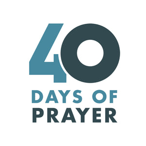 40 Days of Prayer (For Churches)
