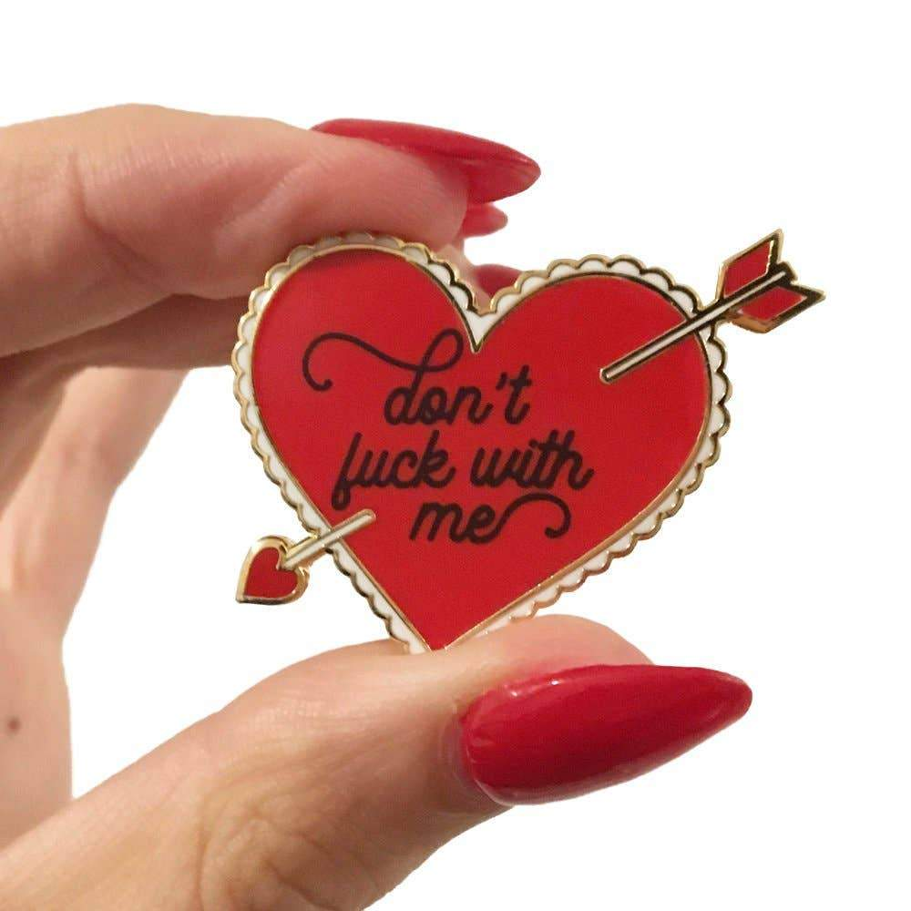 A SHOP OF THINGS - Don't Fuck with Me Pin