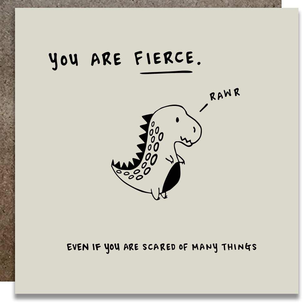 KWOHTATIONS CARDS - You Are Fierce Card