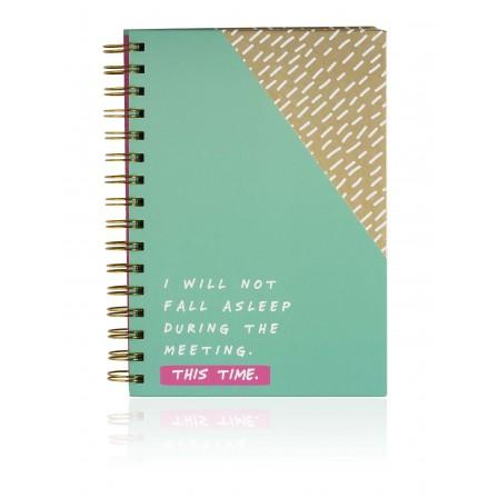 Notes To Self Hardcover Notebook, I Will Not Fall Asleep