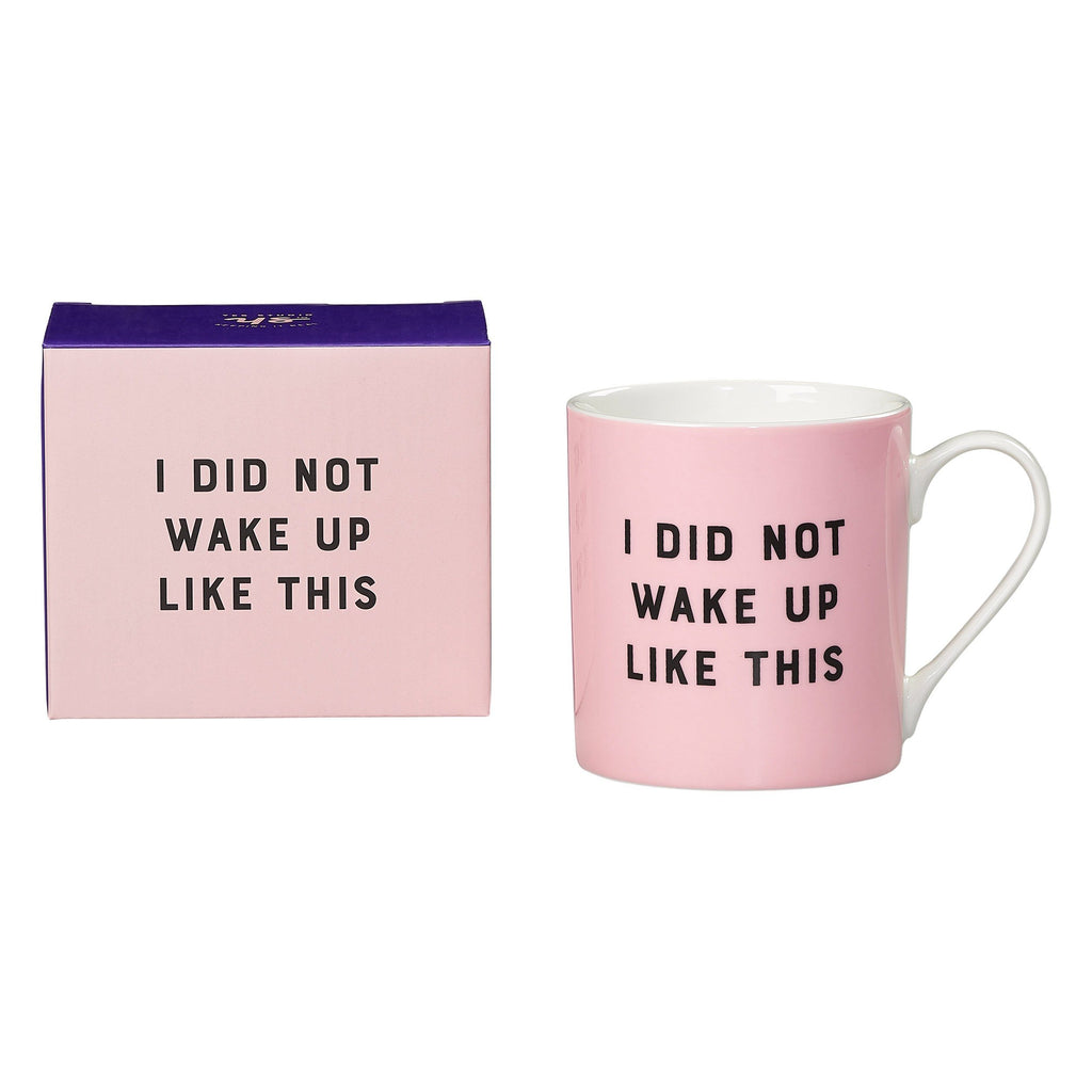 YES STUDIO Coffee Mug - I Did Not Wake Up Like This