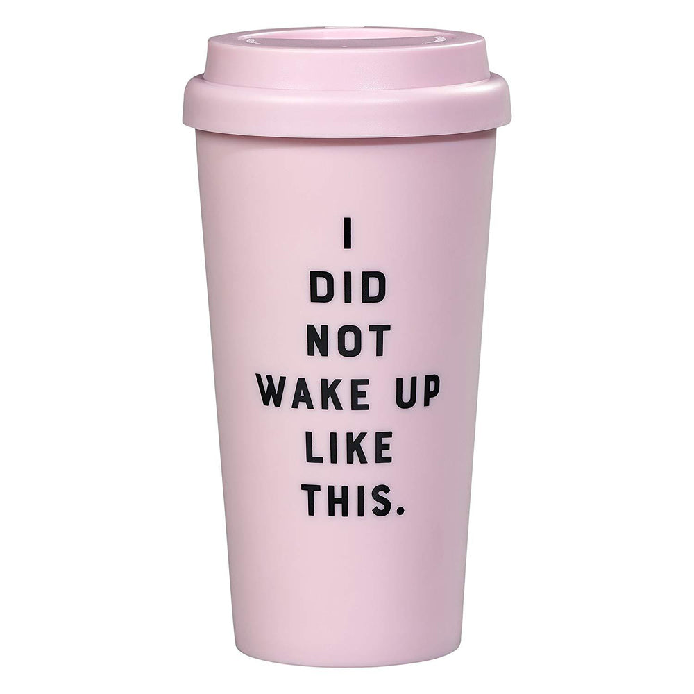 YES STUDIO Travel Mug - I Did Not Wake Up Like This
