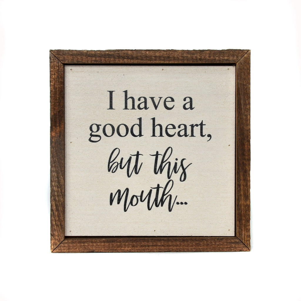 "DRIFTLESS STUDIOS ""I Have A Good Heart"" Wall Art"