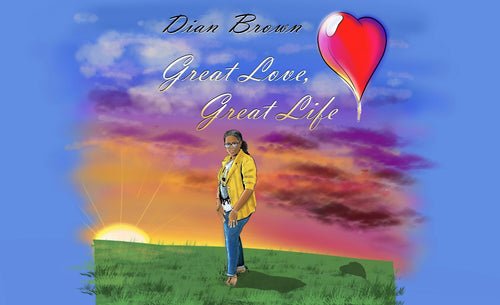 Great Love, Great Life! Independently produced CD with over 15 songs.