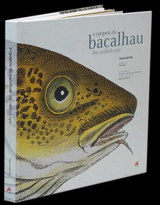 EPOPEIA DO BACALHAU (A) /CODFISH EPIC (THE)