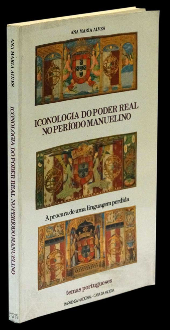 ICONOLOGIA DO PODER REAL NO PERIODO MANUELINO