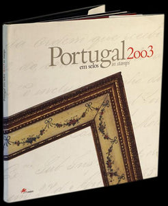 PORTUGAL EM SELOS 2003 /PORTUGAL IN STAMPS 2003