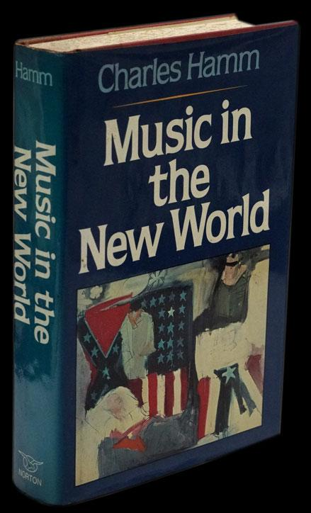 MUSIC IN THE NEW WORLD