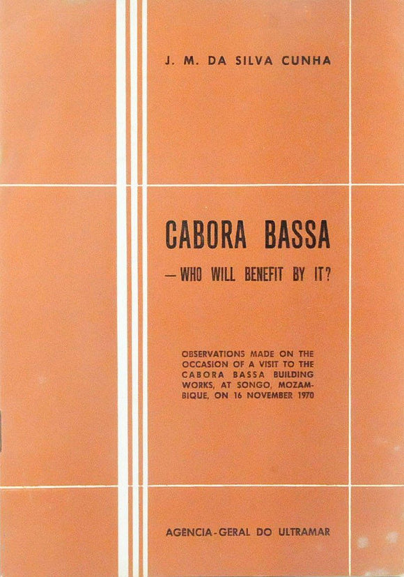 CABORA BASSA — WHO WILL BENEFIT WITH IT?
